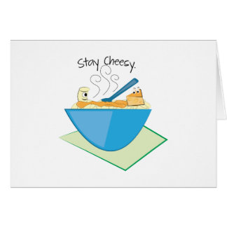 Stay Cheesy Cards