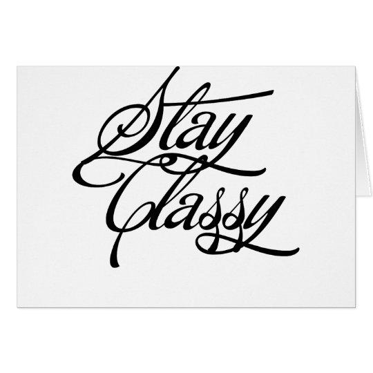 Stay Classy Card