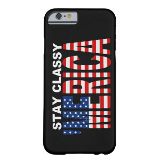 Stay Classy MERICA iPhone 6 case