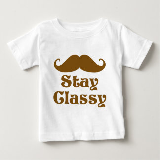 Stay Classy Mustache Baby T-Shirt
