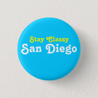 Stay Classy San Diego Button