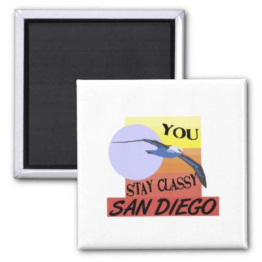 Stay Classy San Diego Refrigerator Magnet