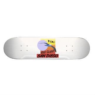 Stay Classy San Diego Skateboard