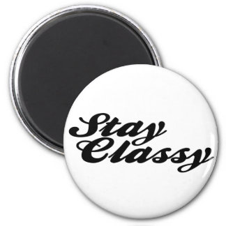 Stay Classy Vintage 2 Inch Round Magnet