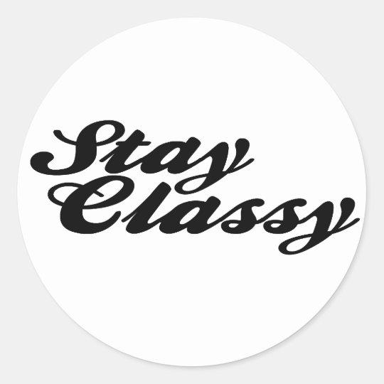 Stay Classy Vintage Classic Round Sticker