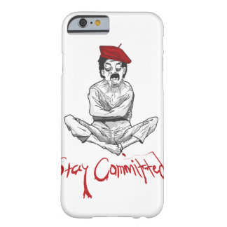 Stay Committed Painter Barely There iPhone 6 Case