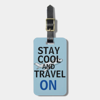 Stay cool and travel on stylish luggage tag