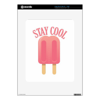 Stay Cool Decal For The iPad