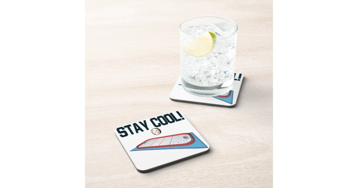 Stay Cool Drink Coaster Zazzle