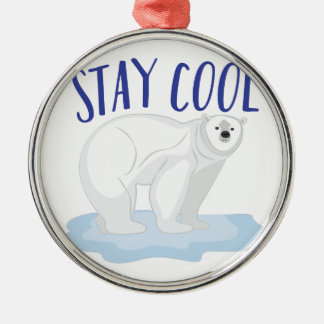 Stay Cool Metal Ornament