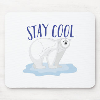 Stay Cool Mouse Pad