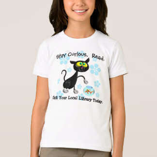 Stay Curious.  Read. T-Shirt