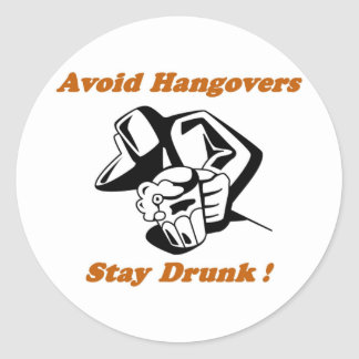 Stay Drunk Full Classic Round Sticker