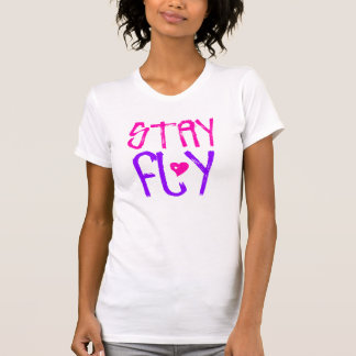 Stay Fly retro 90s slang T Shirts