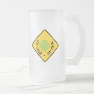 Stay Focused ... Keep Coding Bug Droid Sign Frosted Glass Beer Mug