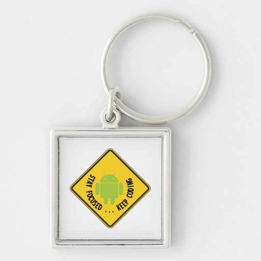 Stay Focused ... Keep Coding Bug Droid Sign Silver-Colored Square Keychain