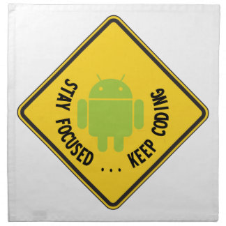Stay Focused ... Keep Coding Bug Droid Sign Sides Cloth Napkin