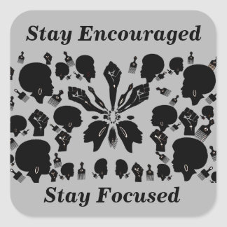 Stay Focused, Stayu Encouraged_ Square Sticker