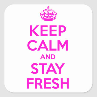 Stay Fresh Square Sticker