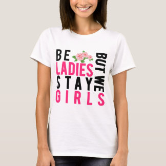 Stay Girls Women's Basic T-Shirt