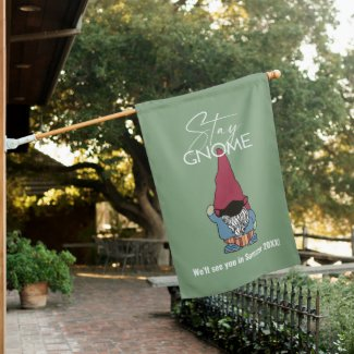 Stay Gnome Wearing Mask Personalized House Flag