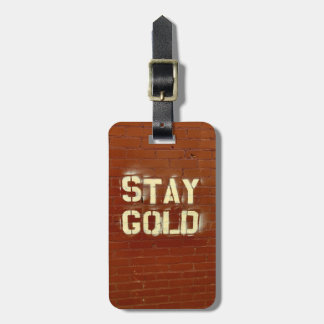 Stay Gold Luggage Tag