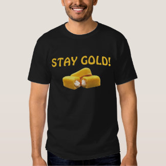 Stay Gold! - Snack Food Shirt