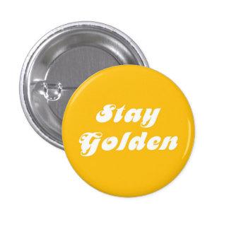 Stay Golden 1 Inch Round Button