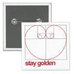 Stay Golden Pinback Button