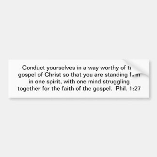 Stay Gospel Worthy Bumper Sticker