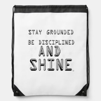 Stay Grounded And Shine Backpack