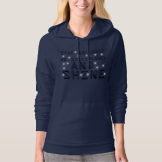 Stay Grounded And Shine Hoodie (Women)