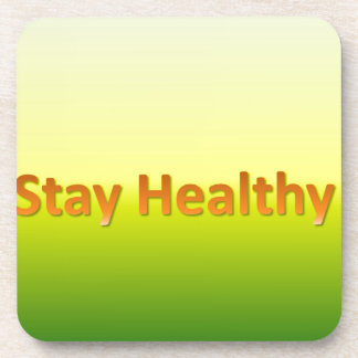 stay healthy drink coaster