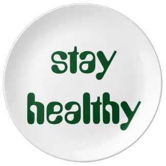 stay healthy porcelain plate