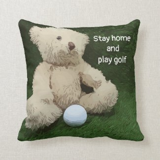 Stay home and play golf with teddy bear and ball throw pillow