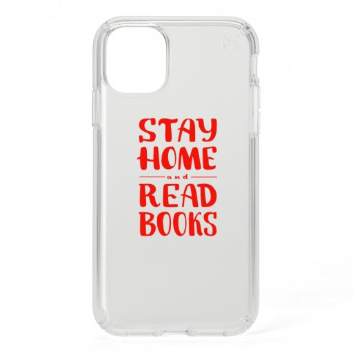 Stay Home and Read Books Speck iPhone 11 Case