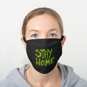 Stay Home Black Cotton Face Mask