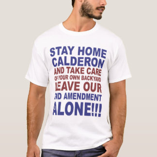 Stay Home Calderon T-Shirt
