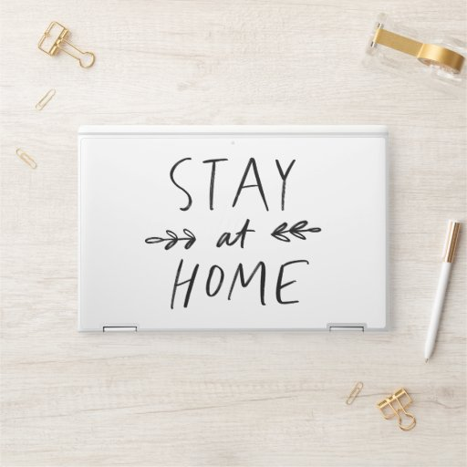 Stay Home | Hand Drawn Font HP Laptop Skin