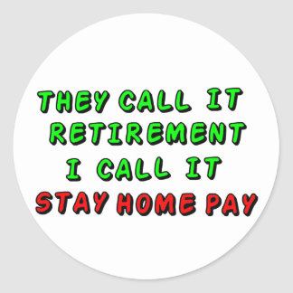 Stay Home Pay Classic Round Sticker