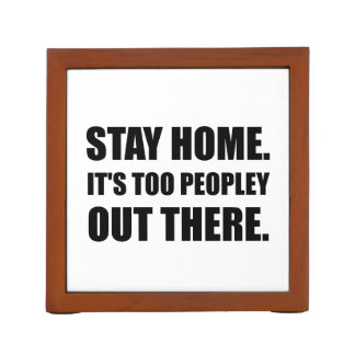 Stay Home Too Peopley Pencil/Pen Holder