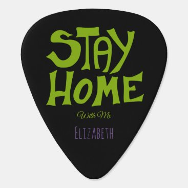 Stay Home, With me Guitar Pick