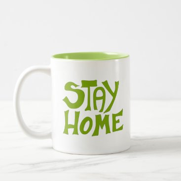 Stay Home, With me Two-Tone Coffee Mug
