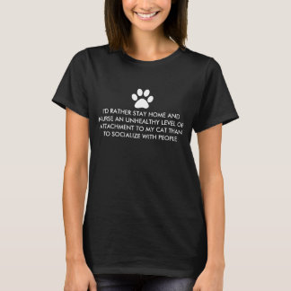 Stay Home With My Cat T-Shirt