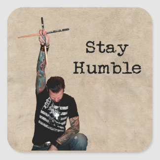 STAY HUMBLE SQUARE STICKER