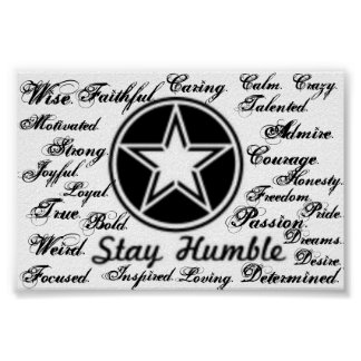Stay Humble Words Poster