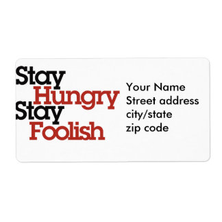 Stay Hungry Stay Foolish Label