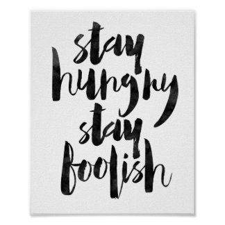 Stay Hungry Stay Foolish Poster