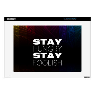 "Stay hungry stay foolish 15"" laptop skin"