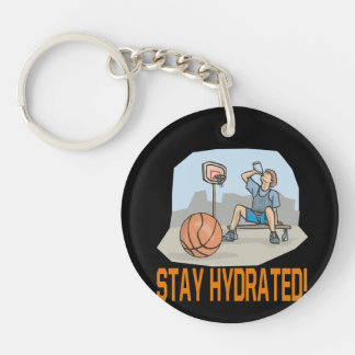Stay Hydrated 2 Keychain